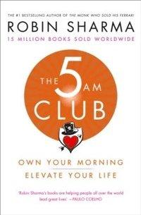 The 5 AM Club - Robin Sharma - Häftad (9780008312831)   Bokus