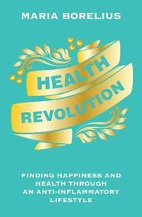 Health Revolution (inbunden)