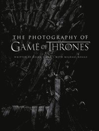 The Photography of Game of Thrones (inbunden)