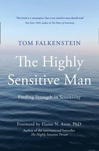 Highly Sensitive Man (e-bok)
