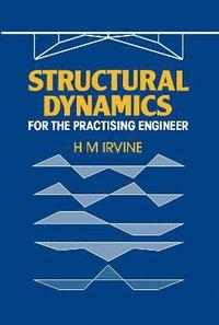 Structural Dynamics for the Practising Engineer (inbunden)