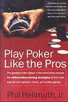 Play Poker Like the Pros (häftad)