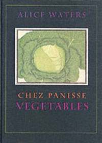 Chez Panisse Vegetables (inbunden)