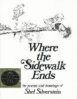 Where the Sidewalk Ends: Poems and Drawings [With CD] (inbunden)