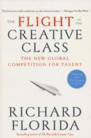 The Flight of the Creative Class (häftad)