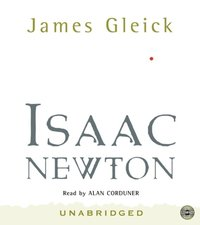 isaac newton by james gleick In his review of james gleick's isaac newton [nyr, july 3], freeman dyson unfortunately shows how little versed he is in scholarship on newton a distinguished scientist, who has contributed masterfully to modern physics, dyson does not seem to realize that historical research requires deep.