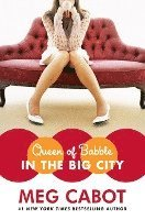 Queen of Babble in the Big City (inbunden)