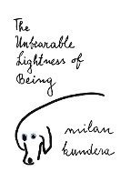 Unbearable Lightness Of Being (häftad)