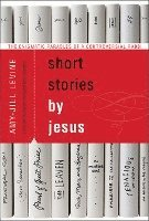 Short Stories by Jesus (häftad)