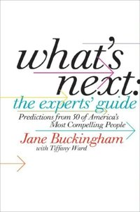 What's Next: The Experts' Guide (e-bok)