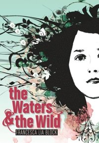 Waters & the Wild (e-bok)