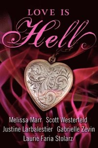 Love Is Hell (e-bok)