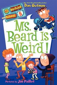 My Weirder School #5: Ms. Beard Is Weird! (häftad)