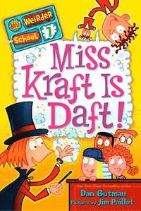 My Weirder School #7: Miss Kraft Is Daft! (häftad)