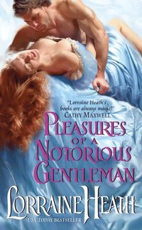 Pleasures of a Notorious Gentleman (e-bok)