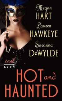 Hot and Haunted (e-bok)
