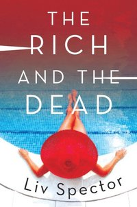 Rich and the Dead (e-bok)