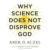 Why Science Does Not Disprove God (ljudbok)
