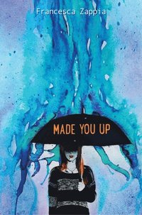 Made You Up (e-bok)