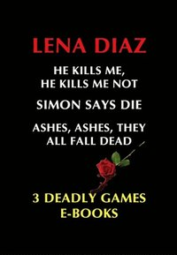 Deadly Games Thrillers (e-bok)