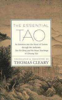 The Essential Tao (inbunden)