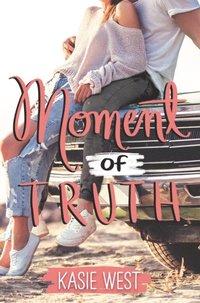 Moment of Truth (e-bok)