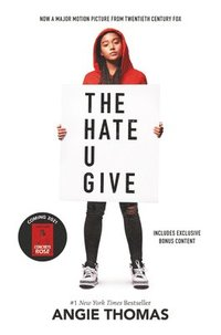 The Hate U Give Movie Tie-In Edition (inbunden)