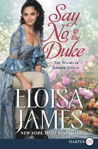 Say No to the Duke: The Wildes of Lindow Castle (häftad)