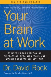Your Brain at Work, Revised and Updated (inbunden)
