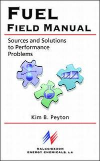 Fuel Field Manual: Sources and Solutions to Performance Problems (inbunden)