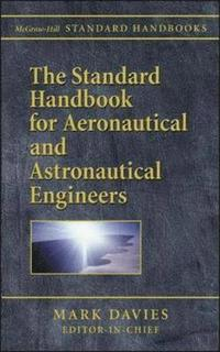 The Standard Handbook for Aeronautical and Astronautical Engineers (inbunden)