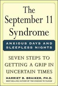 The September 11 Syndrome: Seven Steps to Getting a Grip in Uncertain Times (häftad)