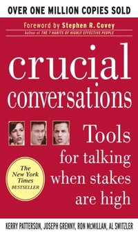 Crucial Conversations: Tools for Talking When Stakes are High (e-bok)