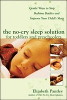 The No-Cry Sleep Solution for Toddlers and Preschoolers: Gentle Ways to Stop Bedtime Battles and Improve Your Childs Sleep (häftad)