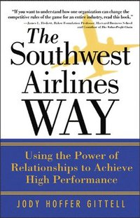 The Southwest Airlines Way (häftad)