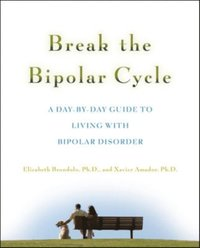 Break the Bipolar Cycle (e-bok)