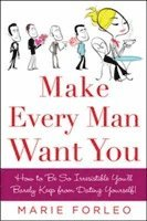 Make Every Man Want You (häftad)