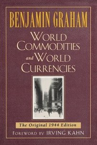 World Commodities and World Currencies (häftad)
