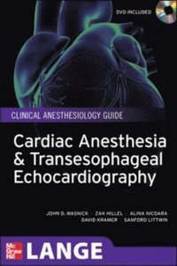 Cardiac Anesthesia and Transesophageal Echocardiography (e-bok)
