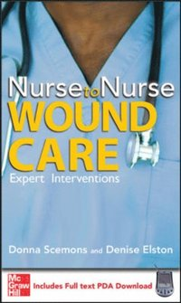 Nurse to Nurse Wound Care (e-bok)