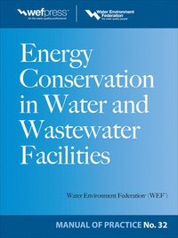 Energy Conservation in Water and Wastewater Facilities - MOP 32 (inbunden)