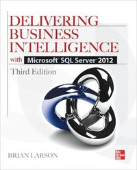 Delivering Business Intelligence with Microsoft SQL Server 2012 3/E (häftad)