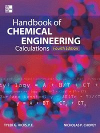 Handbook of Chemical Engineering Calculations, Fourth Edition (inbunden)