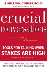 Crucial Conversations: Tools for Talking When Stakes Are High, Second Edition (inbunden)