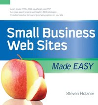 Small Business Web Sites Made Easy (e-bok)