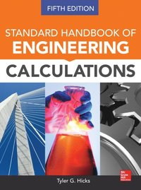 Standard Handbook of Engineering Calculations, Fifth Edition (e-bok)