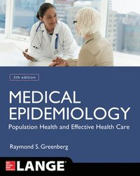 Medical Epidemiology: Population Health and Effective Health Care, Fifth Edition (häftad)