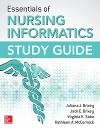 Essentials of Nursing Informatics Study Guide (häftad)