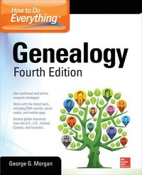 How to Do Everything: Genealogy, Fourth Edition (häftad)