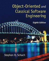 Object-Oriented and Classical Software Engineering (inbunden)
